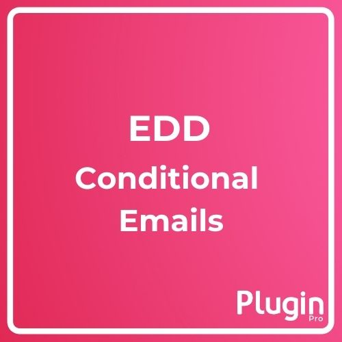 EDD Conditional Emails Add-on