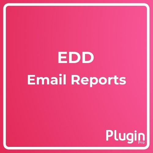 Easy Digital Downloads Email Reports