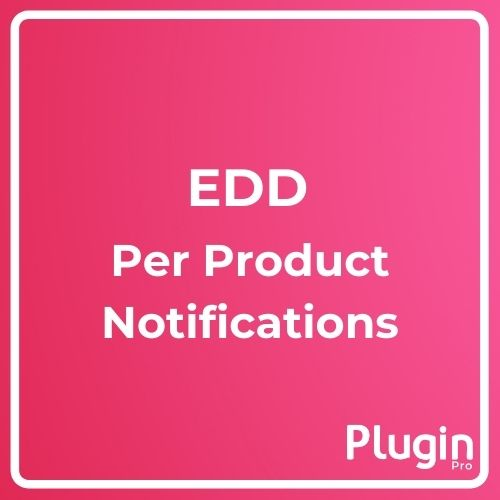 Easy Digital Downloads Per Product Notifications