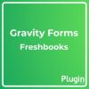 Gravity Forms Freshbooks