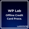 Offline Credit Card Processing for WooCommerce