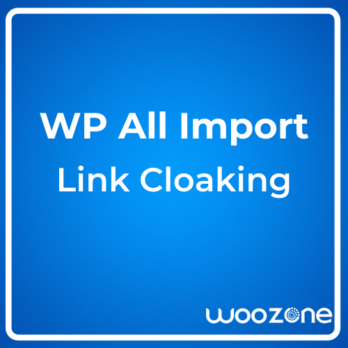 WP All Import Link Cloaking Add-on