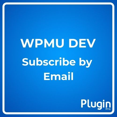 WPMU DEV Subscribe by Email