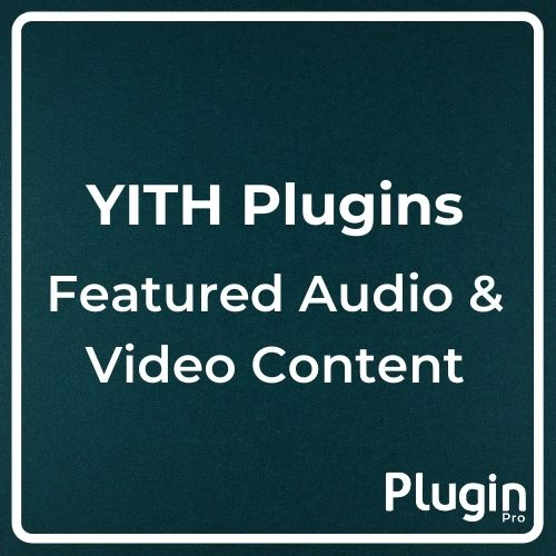 YITH Woocommerce Featured Audio and Video Content
