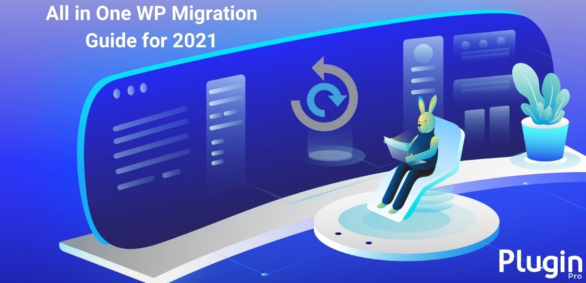 All In One WP Migration for 2021